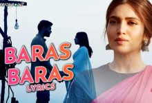 Baras Baras Song Lyrics - B Praak - Durgamati 2020 - Hindi Song Lyrics
