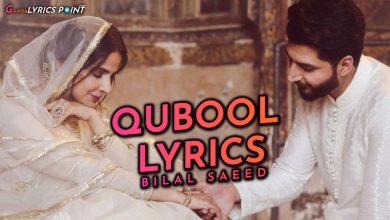 Qubool Song Lyrics in Urdu - Bilal Saeed - Saba Qamar
