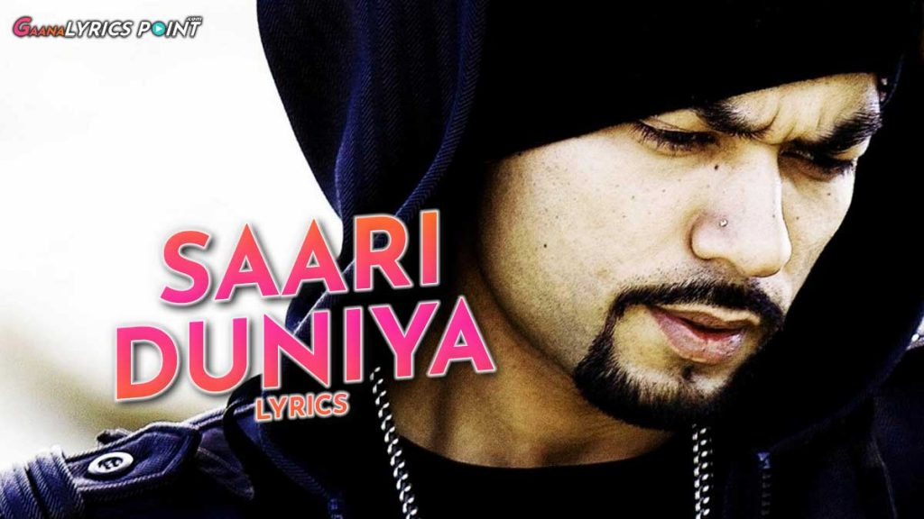 Saari Duniya Lyrics – Bohemia Latest Song 2021 – Coke Studio
