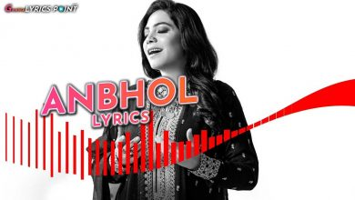 Anbhol Song Lyrics - Sanam Marvi - Asim Raza - Coke Studio 2020
