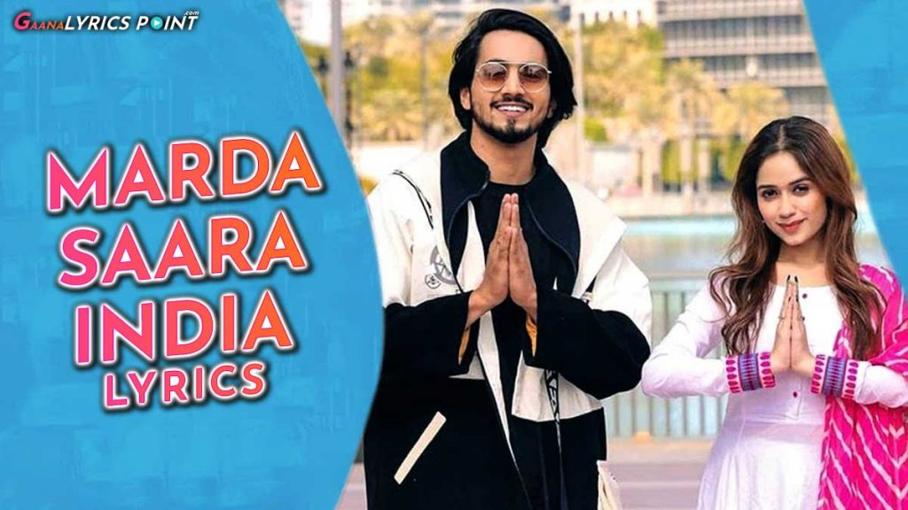 Marda Saara India Lyrics – Mr. Faisu & Jannat Zubair – Ramji Gulati Lyrics