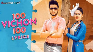 100 Vichon 100 Lyrics - Jenny Johal Ft R Nait | Gaana Lyrics Point