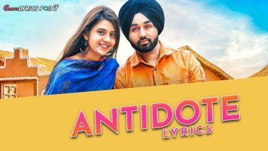 Antidote Song Lyrics - Jugraj Sandhu|Gaana Lyrics Point