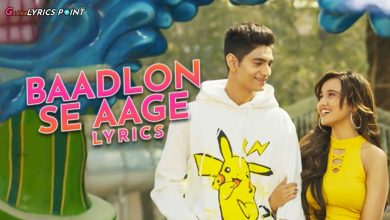 Baadlon Se Aage Lyrics - Palaash Muchhal & Palak Muchhal | GL Point
