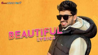 Beautiful Song Lyrics - Shivjot & Gurlez Akhtar - Latest Punjabi Lyrics