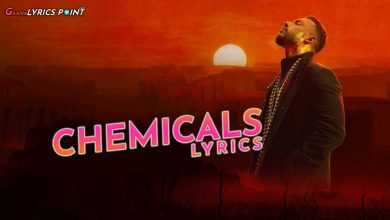 Chemicals Song Lyrics - Dino James ft. Kaprila | GL Point