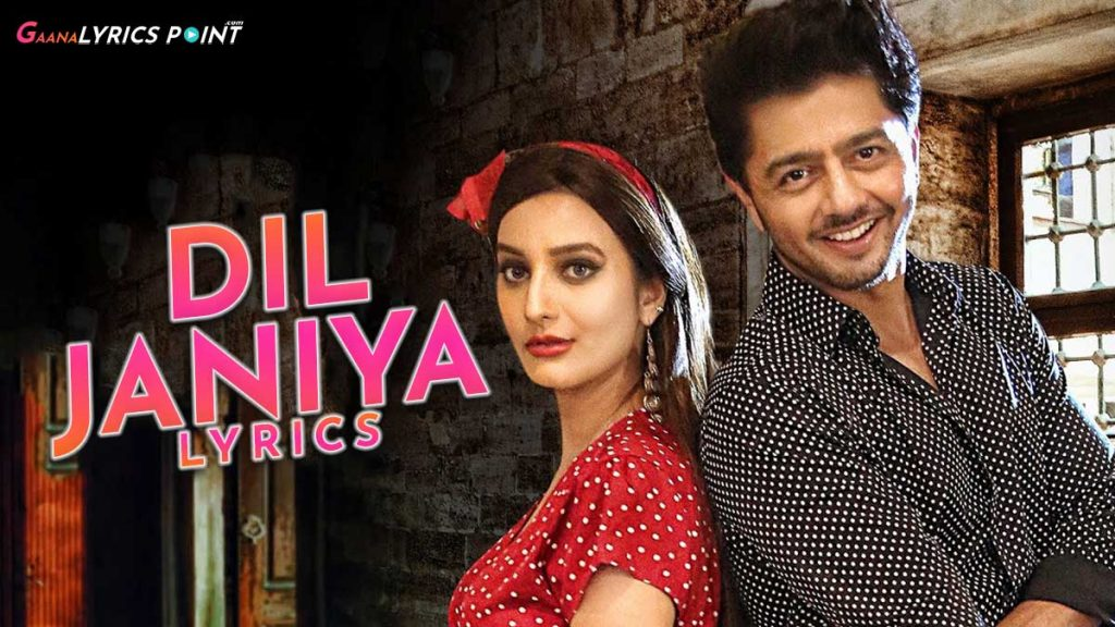 Dil Janiya Song Lyrics – Raja Hasan & Tripty Sinha | GL Point