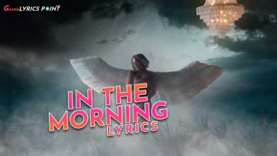 In The Morning Lyrics - Jennifer Lopez - English Lyrics