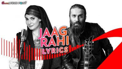 Jaag Rahi Lyrics - Fariha Pervez ft. Ali Noor | Coke Studio