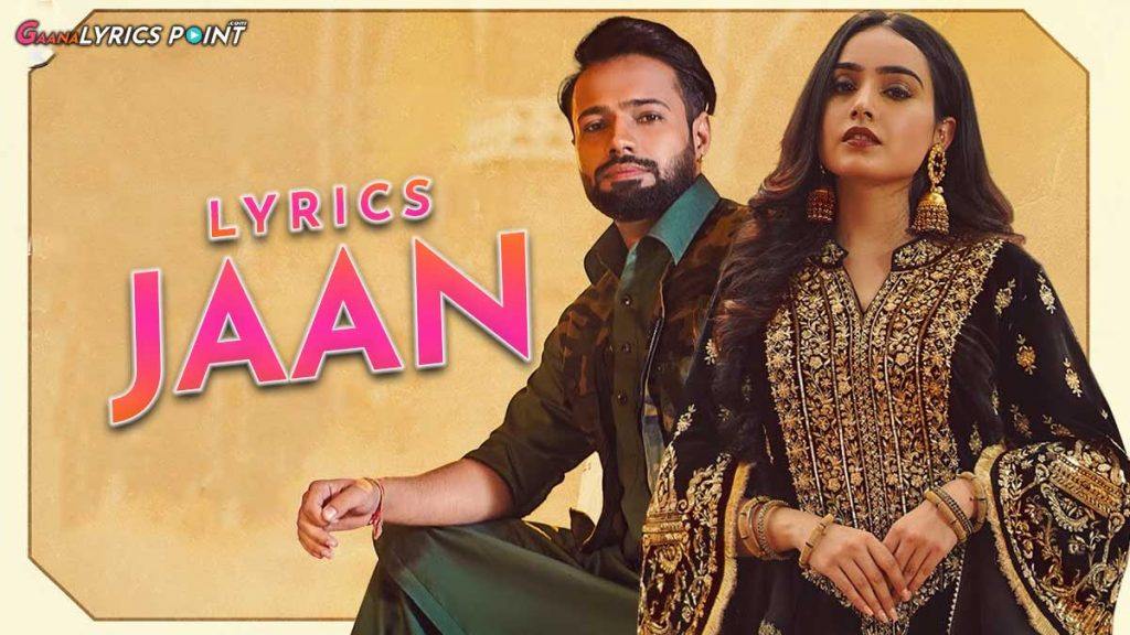 Jaan Lyrics in Punjabi – Barbie Maan – Shree Brar | GL Point