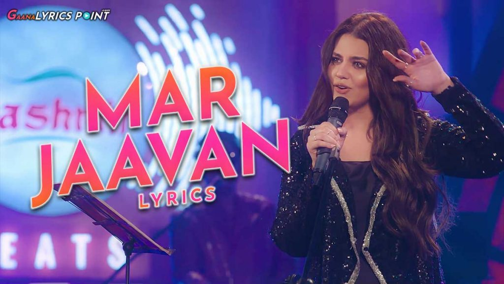 Marjaavan Song Lyrics – Zara Noor Abbas ft. Shany Haider
