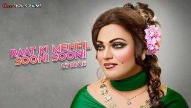 Noor Jahan Song Lyrics - Raat Ki Mehfil Sooni Sooni Lyrics