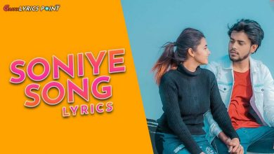 Soniye Lyrics - Shivam Roy - Hindi Song Lyrics | GL Point