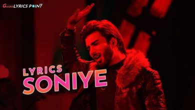Soniye Song Lyrics - Imran Abbas - Kashmir Beats - Season 1