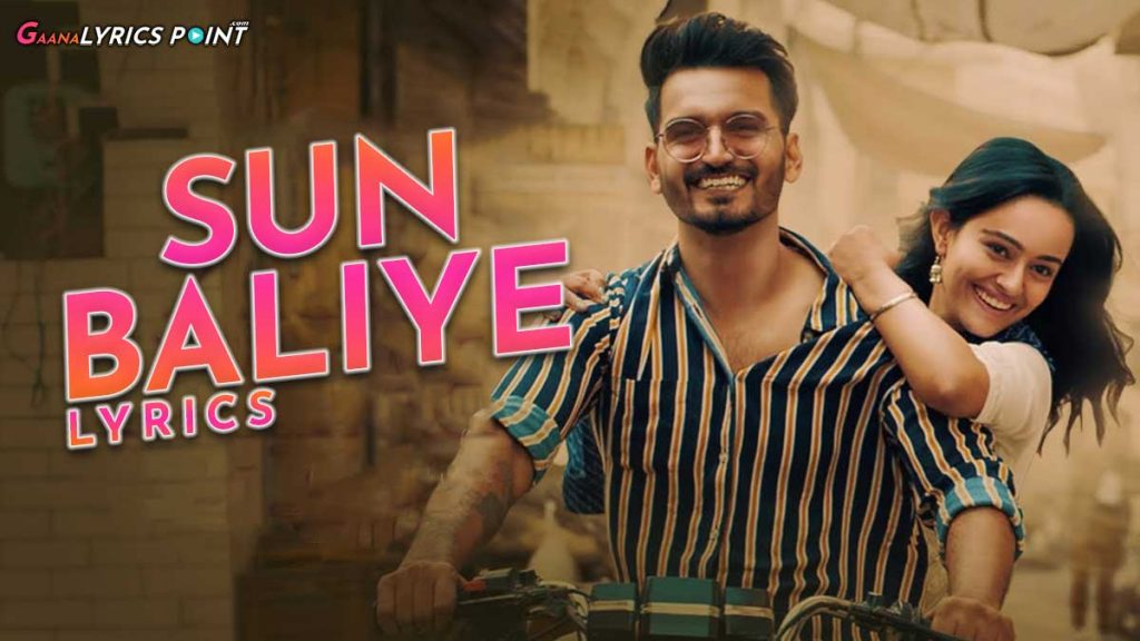 Sun Baliye Lyrics – Sonu Kakkar & Gajendra Verma – GL Point