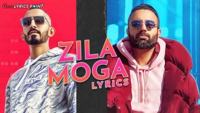 Zila Moga Lyrics - Gagan Kokri ft. Sultaan | Gaana Lyrics Point