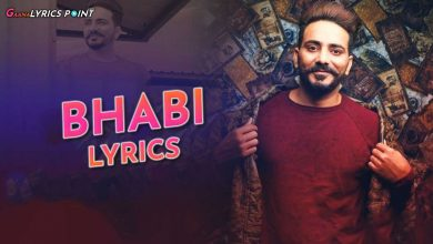 Bhabi Song Lyrics - Kamal Khaira - Jassi Lohka 2021