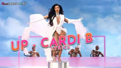 Cardi B – Up Lyrics (English) – Tanu Muino | Gaana Lyrics Point
