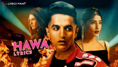 Hawa Song Lyrics - Hasan Shah & Ramses | GL Point