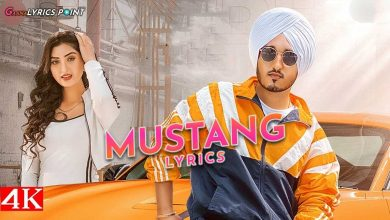 Amar Sandhu - Mustang Song Lyrics - Gaana Lyrics Point