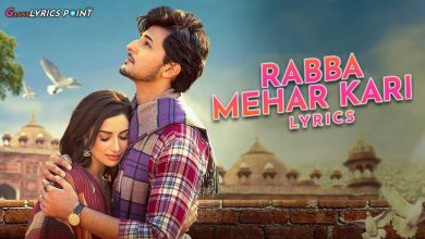 Darshan Raval - Rabba Mehar Kari Lyrics - Latest Hindi Lyrics 2021