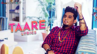 Taare Song Lyrics - A Kay ft. Rashalika Sabharwal - Punjabi Lyrics