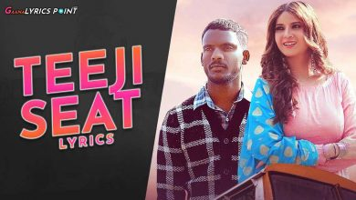 Teeji Seat Song Lyrics - Kaka ft. Akansha Sareen | GL Point