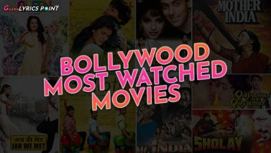 Most Watched Bollywood Movies in 2020 | Gaana Lyrics Point