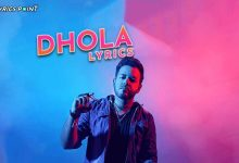 Dhola Lyrics (Urdu) - Meray Dhola - Bilal Taj - Latest Urdu Lyrics