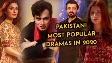 Top 5 Pakistani Most Popular Dramas in 2020 - Top Dramas List