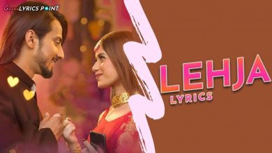 Lehja Lyrics in Hindi – Tu Lehja Ishq Jaisa – Abhi Dutt
