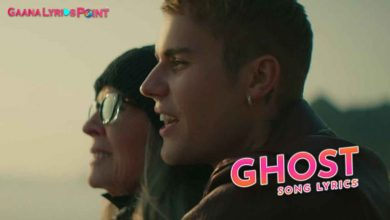 Ghost Lyrics by Justin Bieber – I Miss You More Than Life